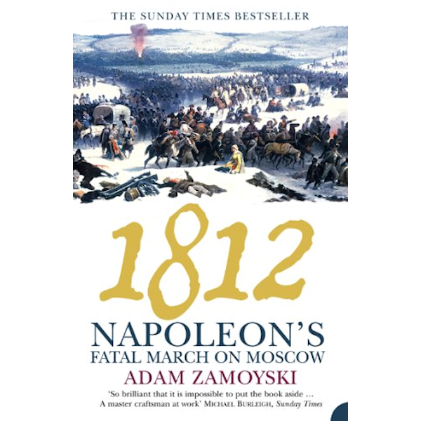 1812: Napoleon's Fatal March on Moscow Book Cover