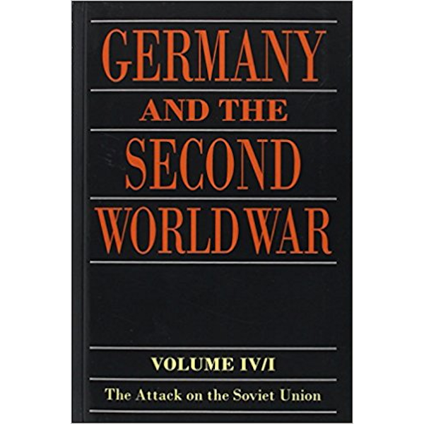 Germany and the Second World War: Volume IV: The Attack on the Soviet Union Book Cover