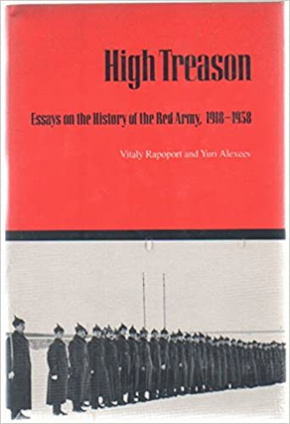 High Treason: Essays on the History of the Red Army, 1918-1938 Book Cover