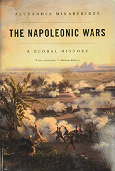 The Napoleonic Wars: A Global History Book Cover