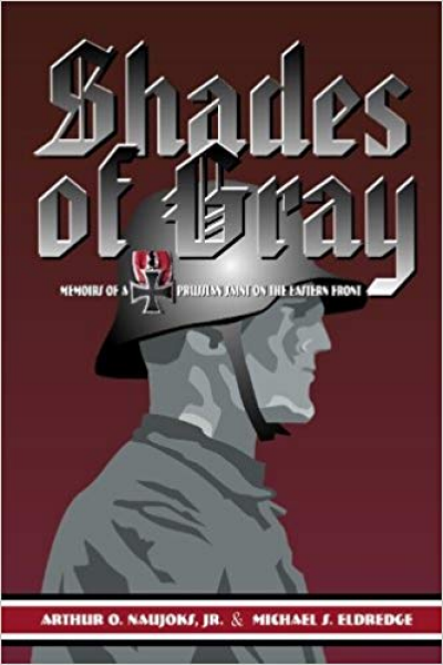 Shades of Gray: Memoirs of a Prussian Saint on the Eastern Front Book Cover