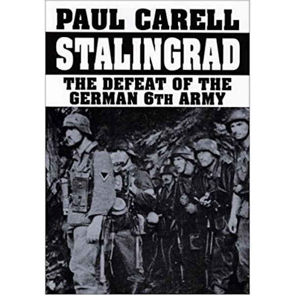 Stalingrad: The Defeat of the German 6th Army Book Cover