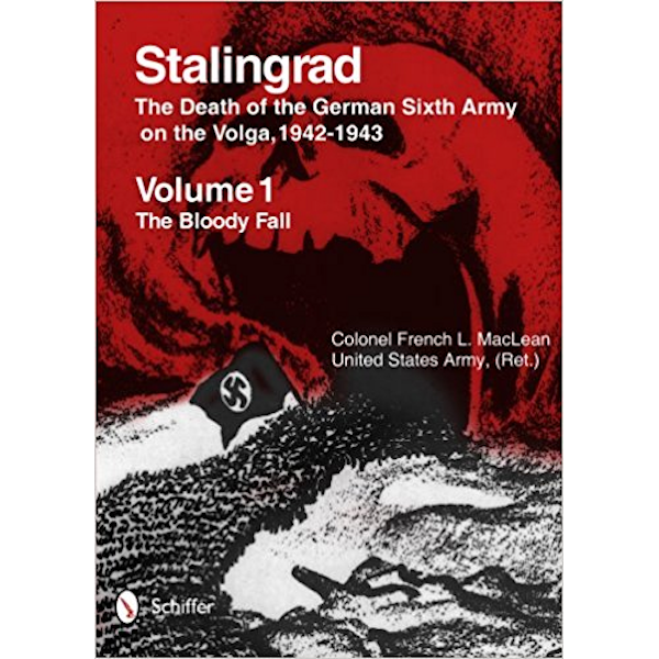 Stalingrad: The Death of the German Sixth Army on the Volga, 1942-1943: Volume 1: The Bloody Fall Volume 2: The Brutal Winter Book Cover