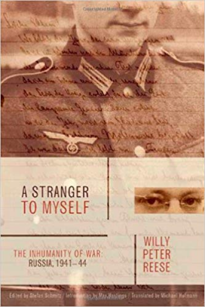 A Stranger to Myself: The Inhumanity of War: Russia, 1941-1944 Book Cover