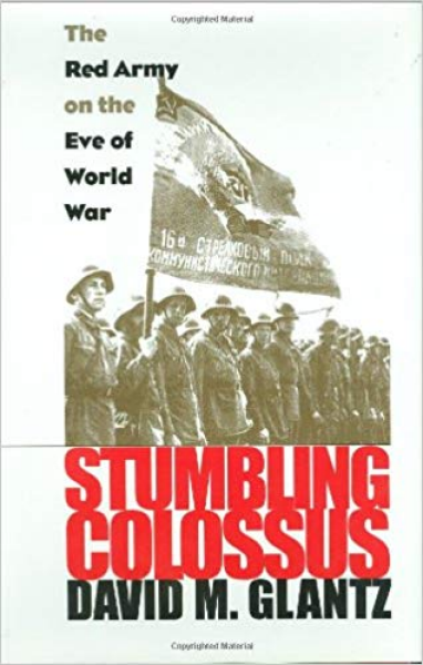 Stumbling Colossus: The Red Army on the Eve of World War Book Cover