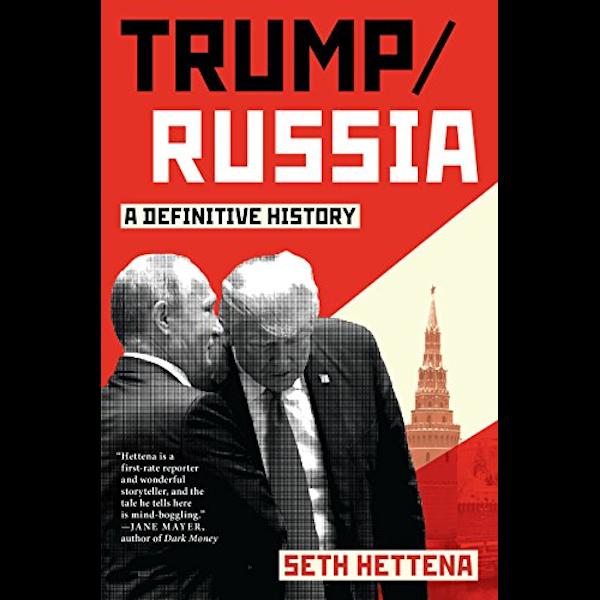 Trump/Russia: A Definitive History Book Cover